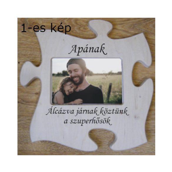 Apák napja puzzle képkeret egyedi gravírozott felirattal
